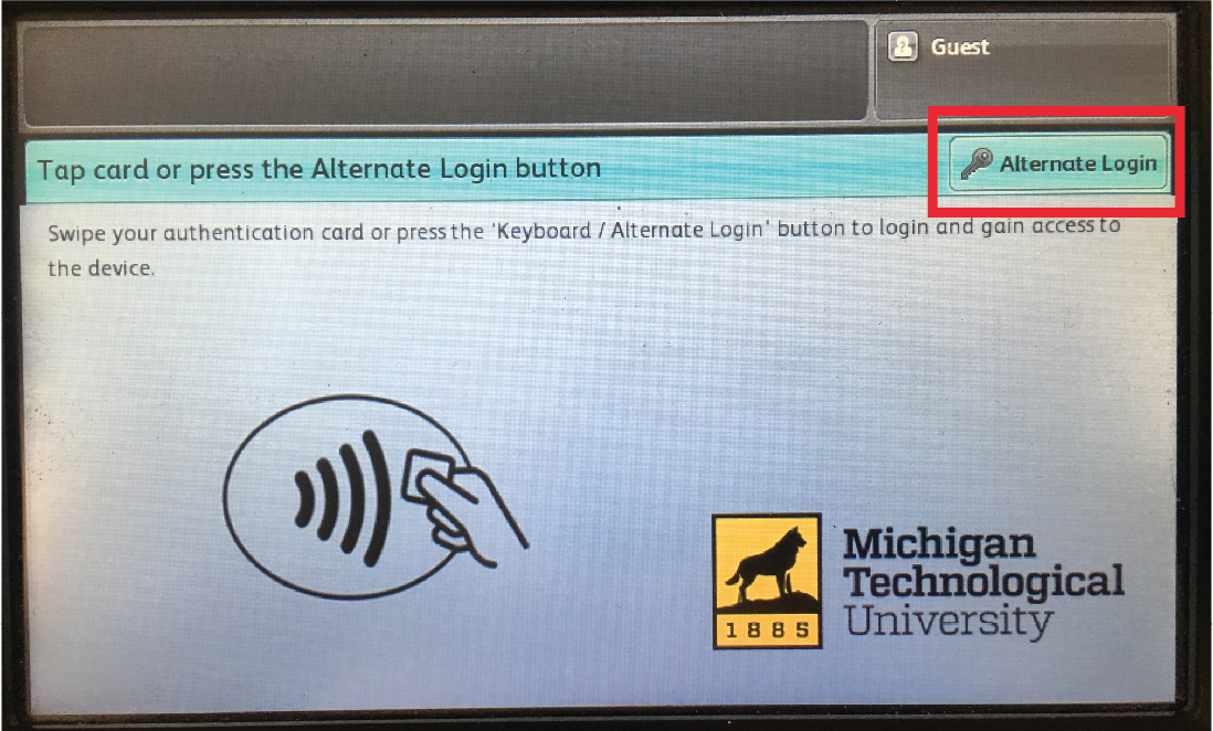 Tap card or press the Alternate Login button