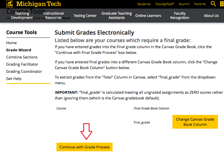 Continue with Grade Process option